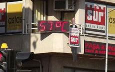 Hava sıcaklığı 57 dereceye çıktı!
