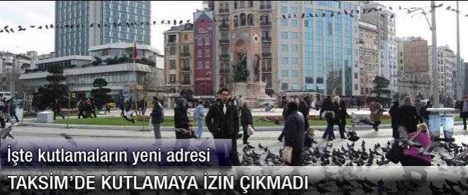 1 Mayıs'ta Taksim'e izin çıkmadı
