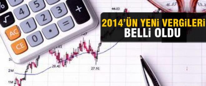2014'ün yeni vergileri belli oldu