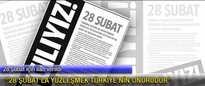 """""""28 Şubat'la yüzleşmek Türkiye'nin onurudur"""""""
