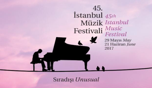 45. İstanbul Müzik Festivali, 29 Mayısta başlayacak