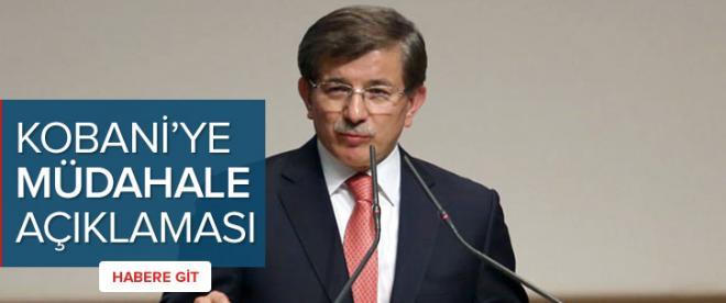 Davutoğlu'ndan Kobani'ye müdahale açıklaması