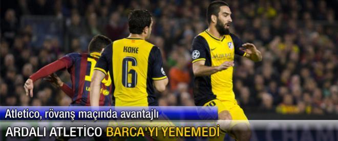 Ardalı Atletico Barca'yı yenemedi
