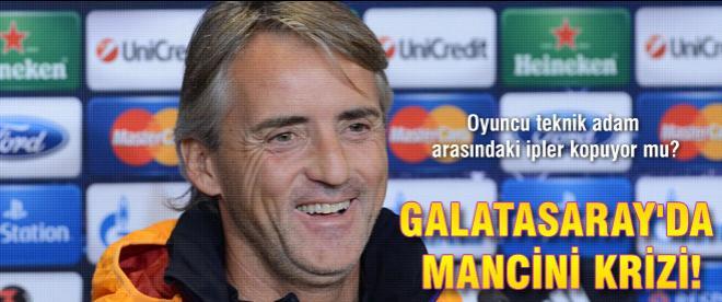 Galatasaray'da Mancini krizi!