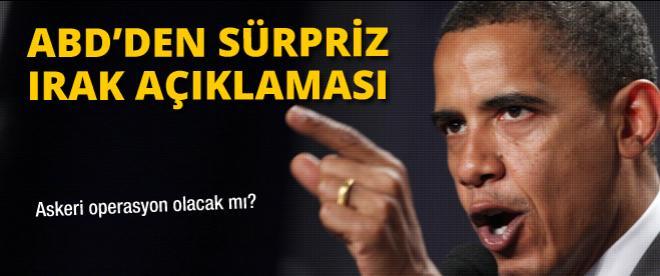 Obama'dan sürpriz Irak açıklaması