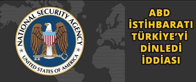 ABD de Türkiye'yi dinliyormuş