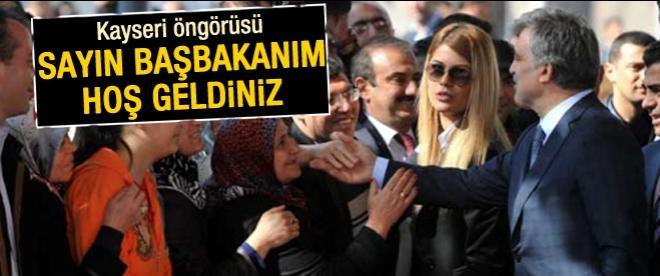 Abdullah Gül'e sayın başbakanım sloganı