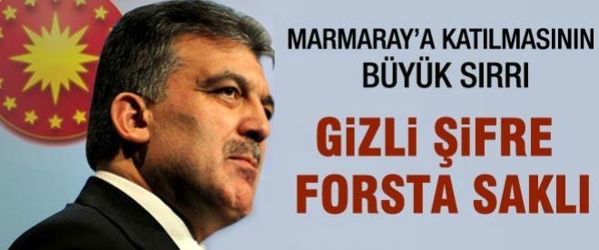 Abdullah Gül'ün Marmaray törenine katılmasının sırrı
