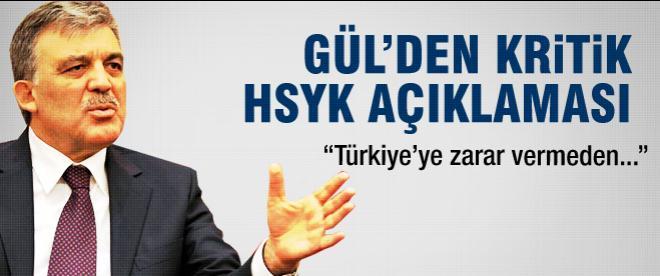 Gül'den HSYK açıklaması