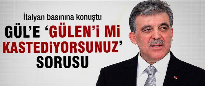 İtalyan gazetesinden Abdullah Gül'e Gülen sorusu