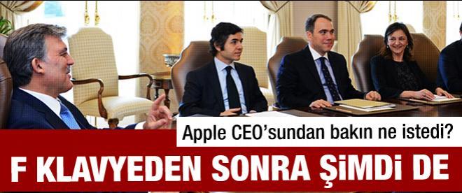 Gül Apple CEO'sundan bakın ne istedi?