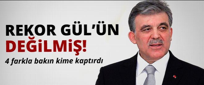 Rekor Abdullah Gül'ün değilmiş