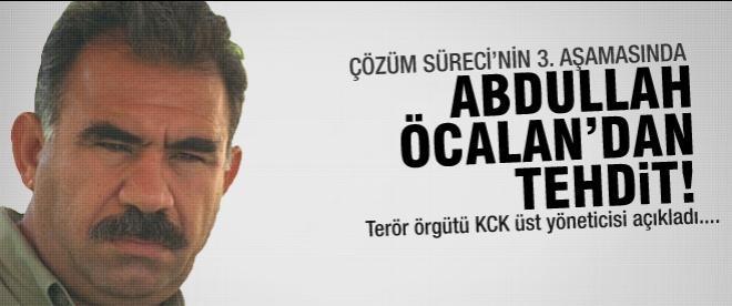 Abdullah Öcalan'dan tehdit