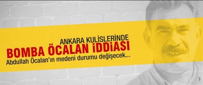 Öcalan'la ilgili bomba iddia