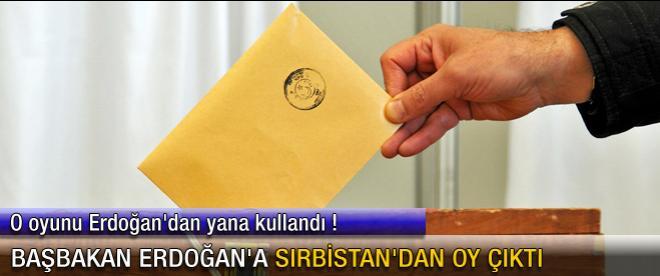 Başbakan Erdoğan'a Sırbistan'dan oy çıktı