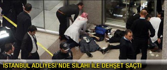 İstanbul Adliyesi'nde silahlı saldırı: 2 ölü