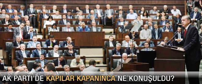 AK Parti kapalı kapılar ardından ne konuştu?