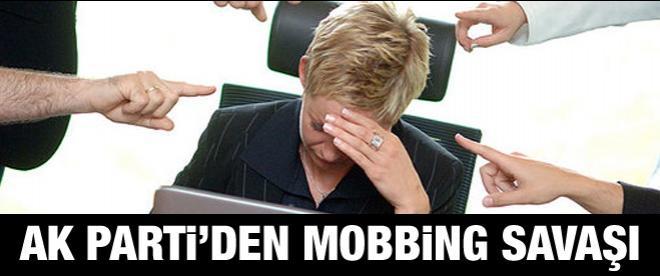 AK Parti mobbinge savaş açtı