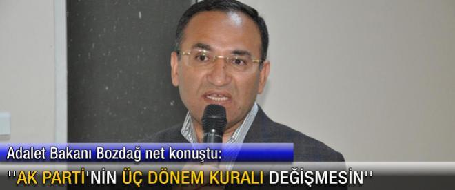 ''AK Parti'nin üç dönem kuralı değişmesin''