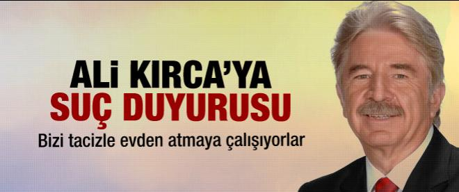 Ali Kırca'ya suç duyurusu