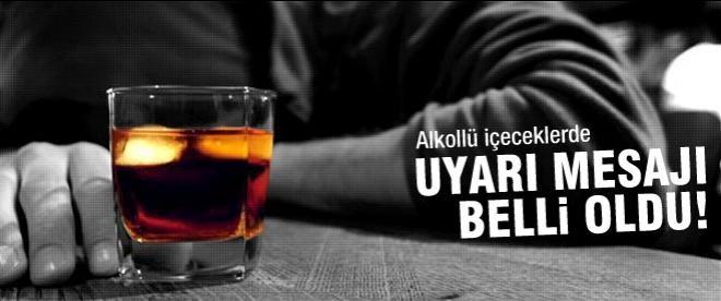 Alkollü içkilere uyarı mesajı belli oldu