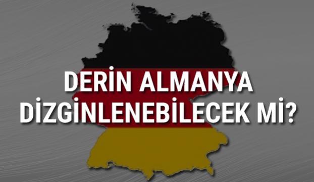 Derin Almanya dizginlenebilecek mi?