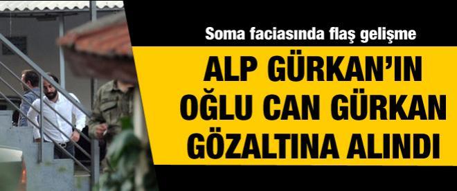 Alp Gürkan'ın oğlu Can Gürkan gözaltına alındı