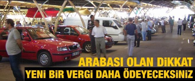 Arabası olanlar DİKKAT!
