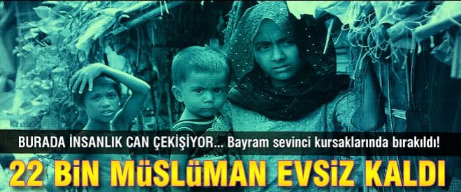 21 bin 700 Müslüman daha evsiz kaldı