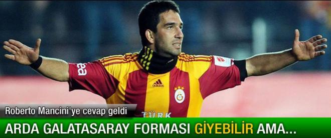 Arda Galatasaray forması giyebilir ama...