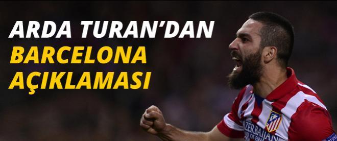 Arda Turan'dan Barcelona açıklaması
