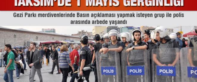 Taksim'de '1 Mayıs' gerginliği yaşandı!