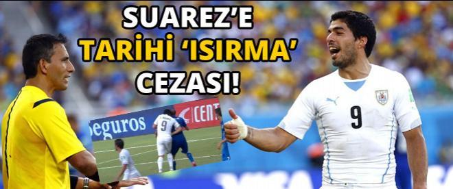FIFA'dan Suarez'e tarihi 'ısırma' cezası!