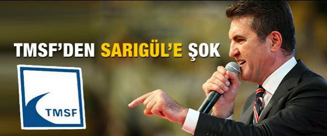 TMSF Mustafa Sarıgül'ün tüm malvarlığına el koydu