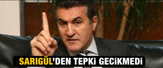 Mustafa Sarıgül'den ilk tepki!