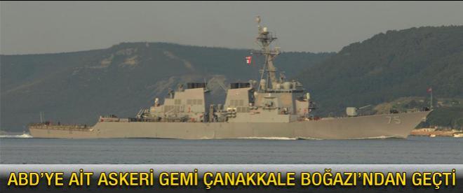 Askeri gemi Çanakkale Boğazı'ndan geçiş yaptı