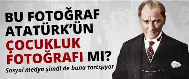 Bu fotoğraf Atatürk'ün çocukluk fotoğrafı mı?