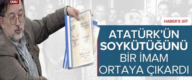 Atatürk'ün soykütüğünü bir imam ortaya çıkardı