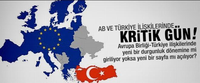 Avrupa Birliği-Türkiye ilişkilerinde kritik gün