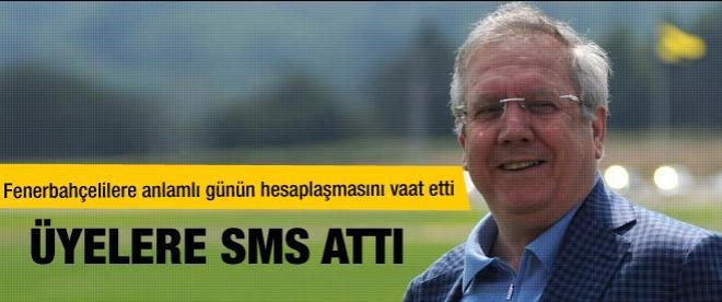 Aziz Yıldırım'dan üyelere SMS