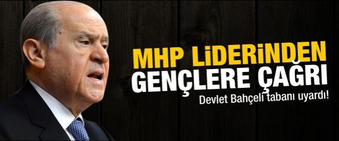 MHP Lideri Bahçeli tabanı uyardı