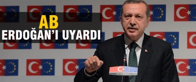 Avrupa Birliği Erdoğan'ı uyardı