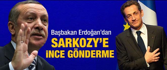 Erdoğan'dan Sarkozy'e ince mesaj