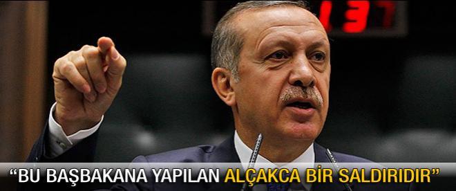 Erdoğan: Bu yapılan Başbakan'a haince bir saldırıdır