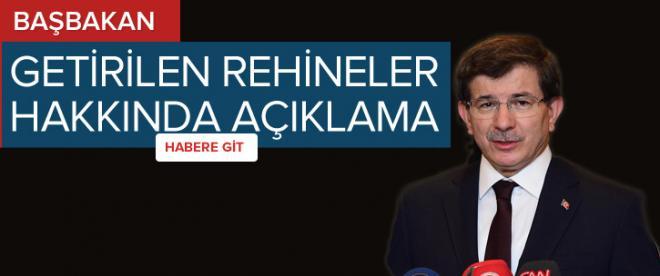 Başbakan Davutoğlu rehineler hakkında açıklama yaptı
