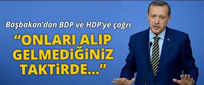 Başbakan'dan BDP ve HDP'ye çağrı