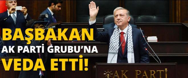 Başbakan Erdoğan Ak Parti Grubu'na veda etti
