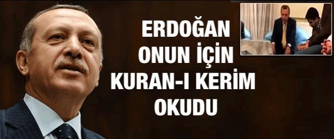Başbakan Erdoğan Kuran okudu