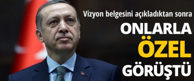 Başbakan Erdoğan onlarla özel görüştü