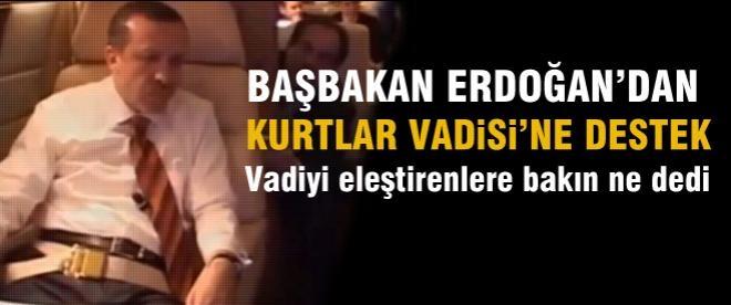 Başbakan Erdoğan'dan Kurtlar Vadisi'ne destek